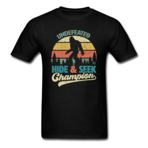 bigfoot undefeated hide seek champion funny sasquatch yeti clothing for men women boys girls youth and kids