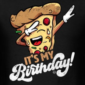its my birthday cool dabbing pizza shirts for men women and kids 2