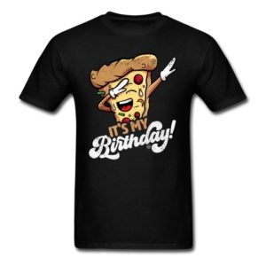 its my birthday cool dabbing pizza shirts for men women and kids