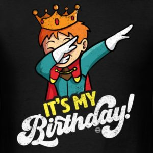 its my birthday cool dabbing prince shirts for men women and kids 1