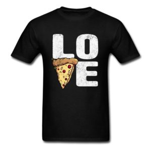 love pizza funny pizzas shirts for men women and kids 1