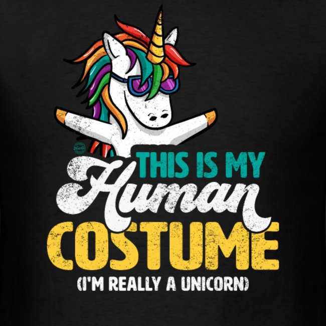 this is my human costume im really a unicorn shirts for men women and kids 1