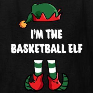 im the basketball elf matching family group funny christmas shirts
