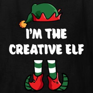 im the creative elf matching family group funny christmas shirts