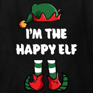 im the happy elf matching family group funny christmas shirts