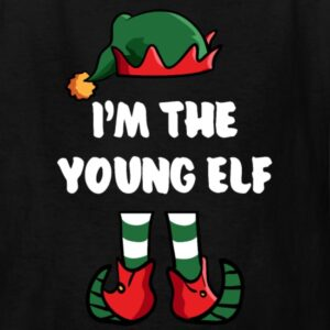 im the young elf matching family group funny christmas
