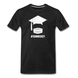 senior class of face mask graduation high school college funny graphic shirts and gifts for senior graduation party and ceremony cool gradu