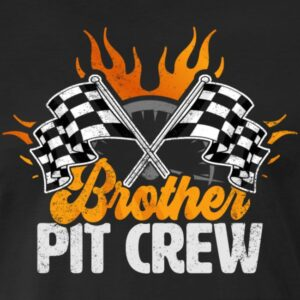 brother pit crew race car birthday party racing family matching shirts and gifts birthday celebration decoration outfit gift for pit crew family rac